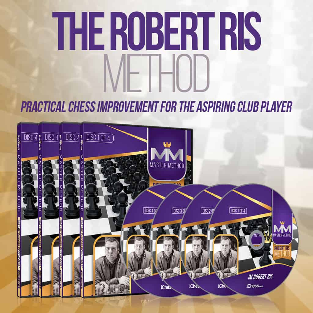 Robert Ris Method: Practical Chess Improvement for the Aspiring Club Player