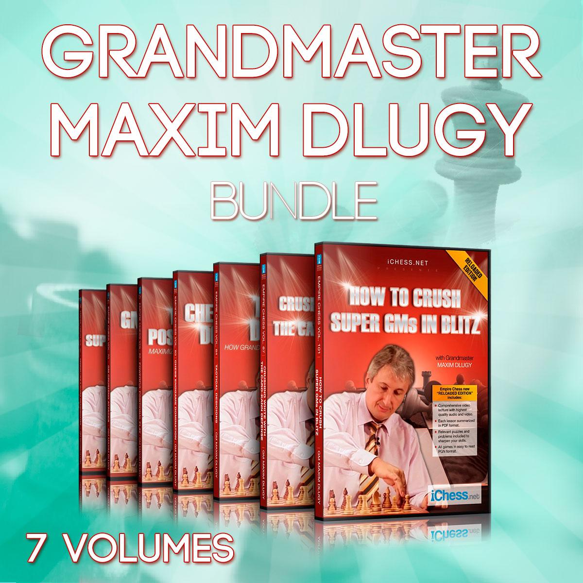 Grandmaster Maxim Dlugy Bundle
