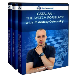 Catalan – The System for Black with IM Andrey Ostrovskiy
