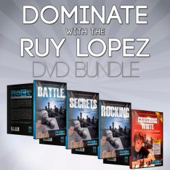 Dominate with the Ruy Lopez – Chess DVD Bundle