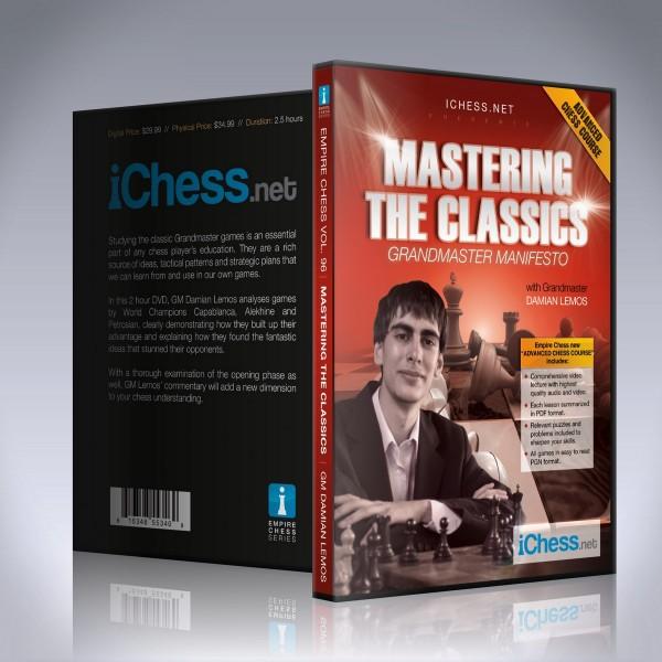 Mastering the Classics – GM Damian Lemos