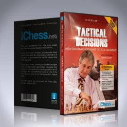 Tactical Decisions – GM Maxim Dlugy