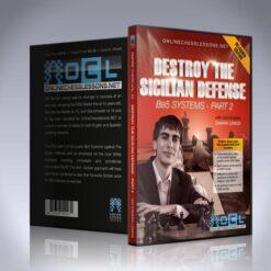 Destroy the Sicilian Defense – Master the Bb5 System – Part 2