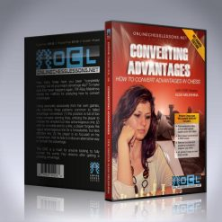 Converting Advantages – How to Convert Advantages in Chess