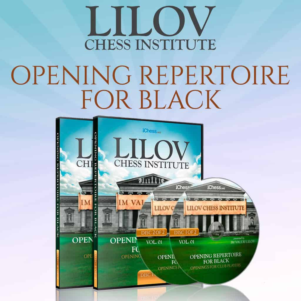 Opening Repertoire for Black (Openings for Club Players) – IM Valeri Lilov