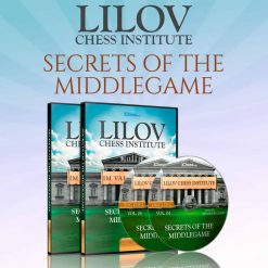 Secrets Of The Middlegame – IM Valeri Lilov