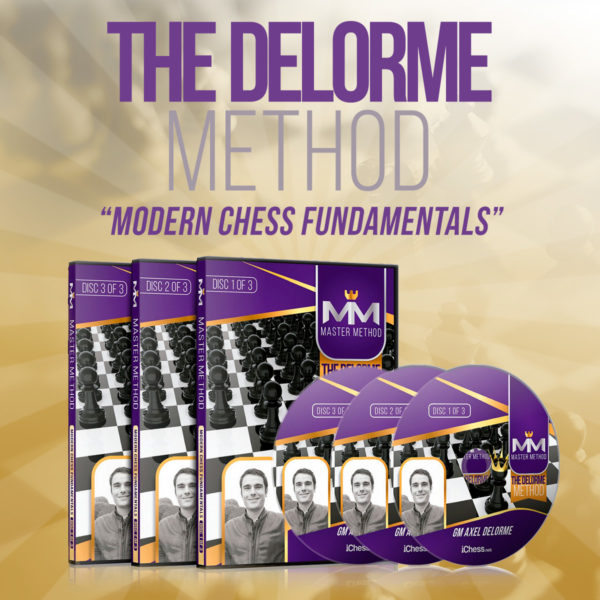 The Delorme Method - Modern Chess Fundamentals