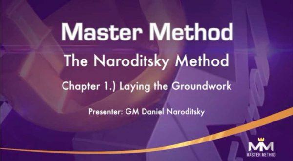 The Naroditsky Method