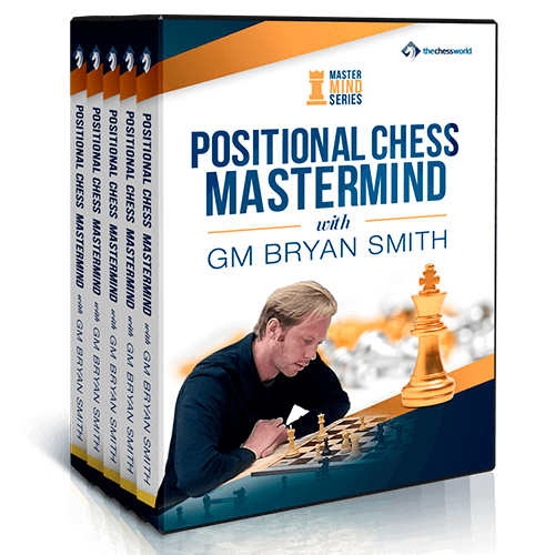 Positional Chess Mastermind with GM Bryan Smith