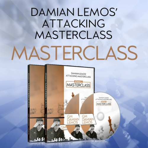Lemos Attacking Masterclass - GM Damian Lemos