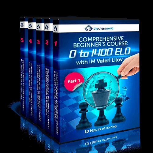 Comprehensive Beginner's Course: 0-1400 ELO