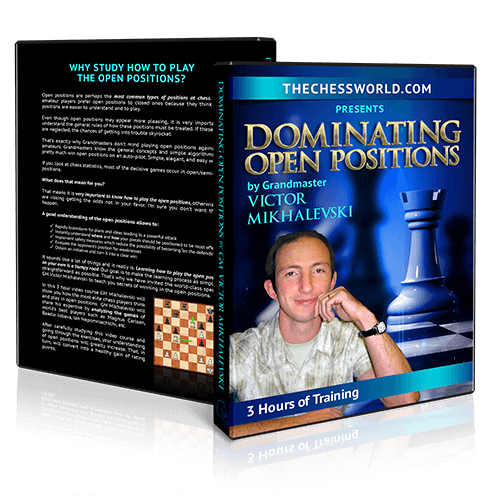Dominating Open Positions with GM Victor Mikhalevski