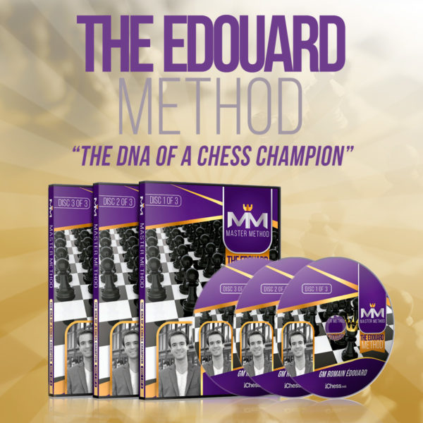 The Edouard Method - The DNA of a Chess Champion