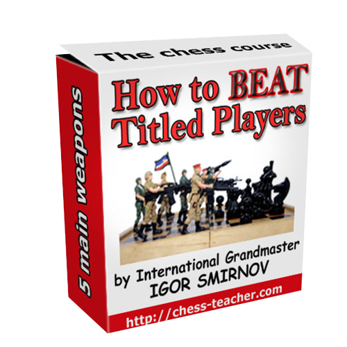 How to Beat Titled Player - GM Smirnov
