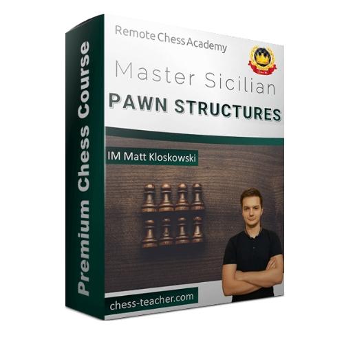 Master the Sicilian Pawn Structures – IM Mat Kolosowski
