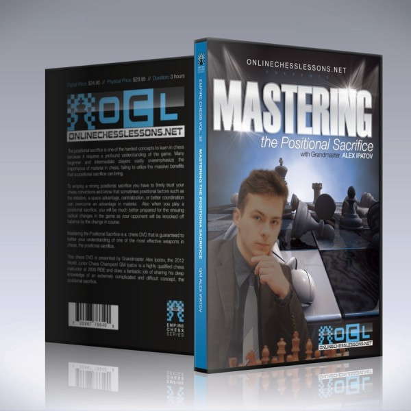 Mastering the Positional Sacrifice – GM Alex Ipatov