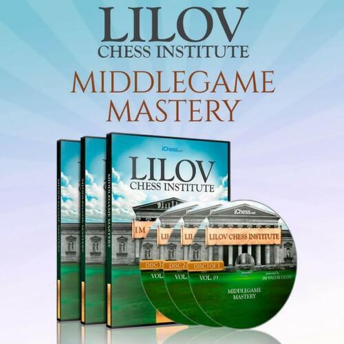 Middlegame Mastery - Lilov Institute