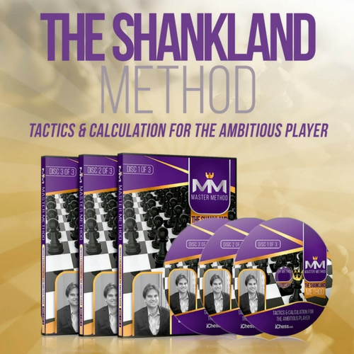 The Shankland Method 2 - Tactics and Calculation for the Ambitious Player