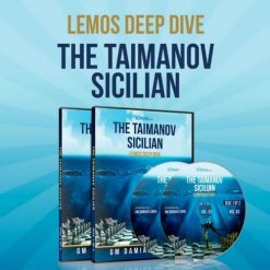 The Taimanov Sicilian – Lemos Deep Dive