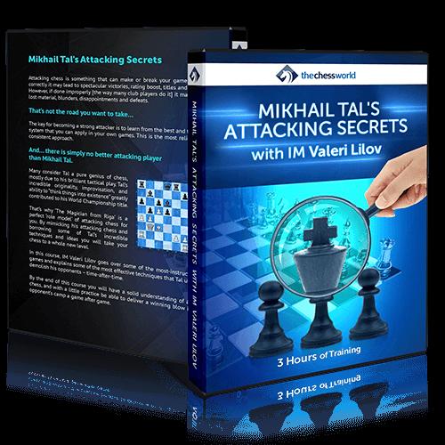 Tal's Attacking Secrets with IM Valeri Lilov