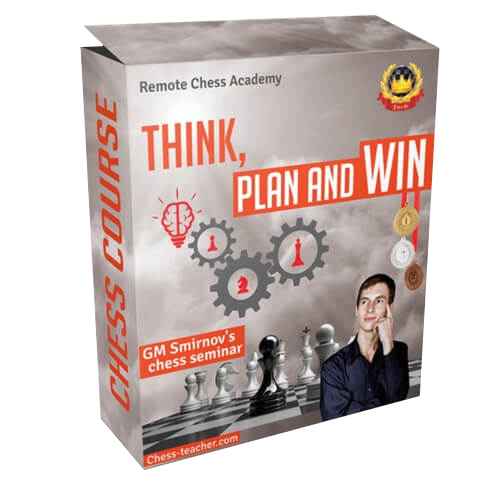 Think, Plan and Win - GM Smirnov