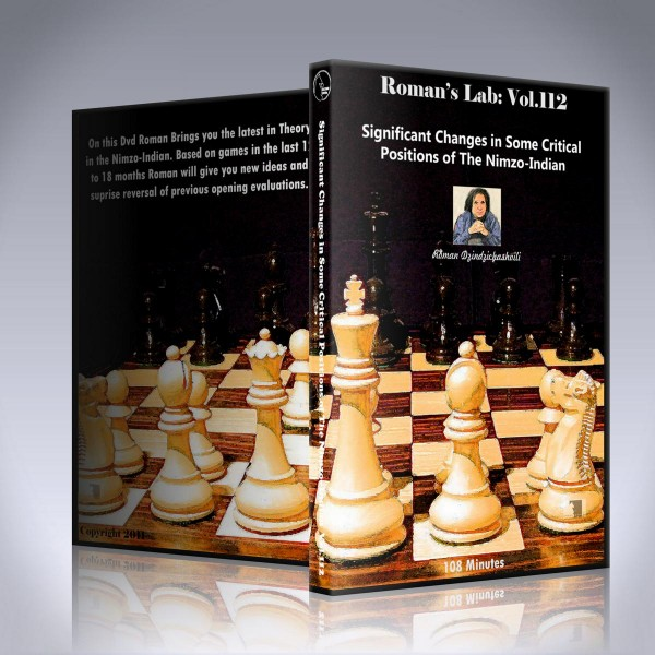 Significant Changes in Some Critial Positions in the Nimzo-Indian – GM Roman Dzindzichashvili