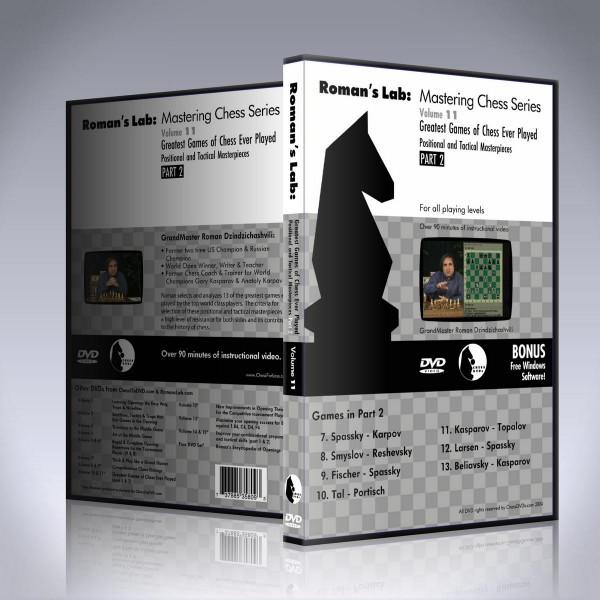 Greatest Games of Chess ever Played – Part 2 – GM Roman Dzindzichashvili