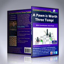 A Pawn is Worth Three Tempi – GM Jesse Kraai