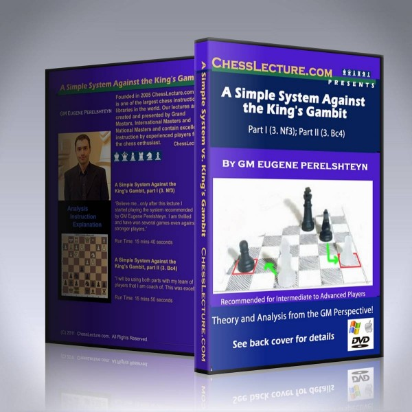 A Simple System Against the King's Gambit – GM Eugene Perelshteyn