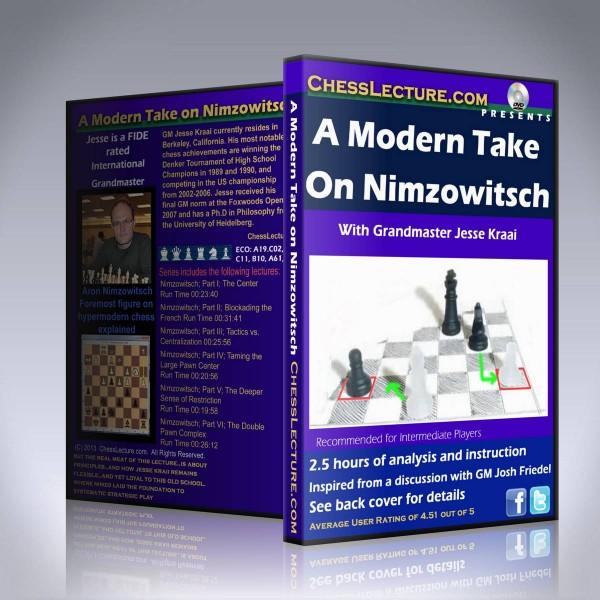 A Modern Take On Nimzowitsch – GM Jesse Kraai
