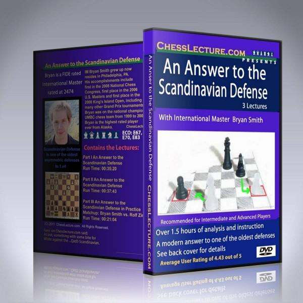 An Answer to the Scandinavian Defense – IM Bryan Smith