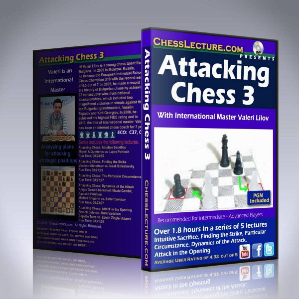 Attacking Chess 3 – IM Valeri Lilov