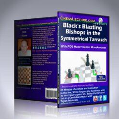 Black's Blasting Bishops in the Symmetrical Tarrasch – FM Dennis Monokroussos