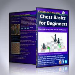 Chess Basics for Beginners – GM Jesse Kraai and IM Bill Paschall