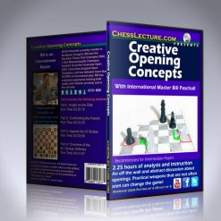 Creative Opening Concepts – IM Bill Paschall
