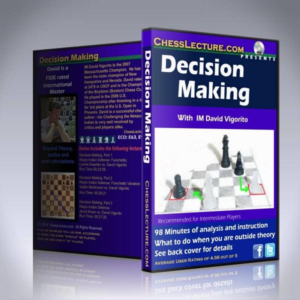 Decision Making – IM David Vigorito