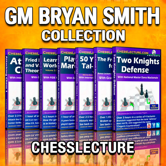 GM Bryan Smith Collection Chesslecture