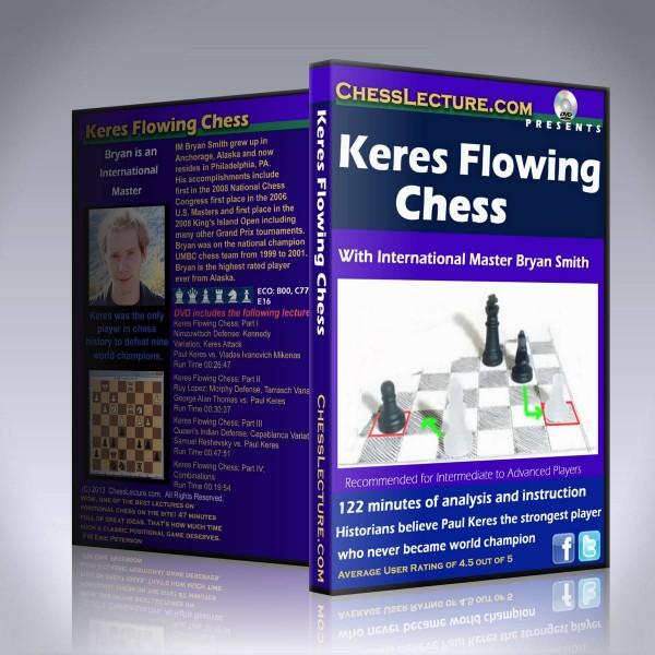 Keres Flowing Chess – IM Bryan Smith
