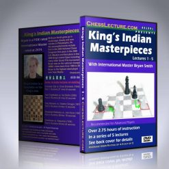 King's Indian Masterpieces – IM Bryan Smith