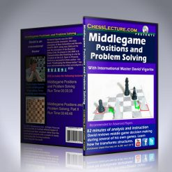 Middlegame Positions and Problem Solving – IM David Vigorito