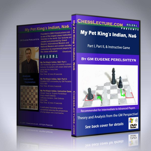 My Pet King's Indian, Na6 – GM Eugene Perelshtey