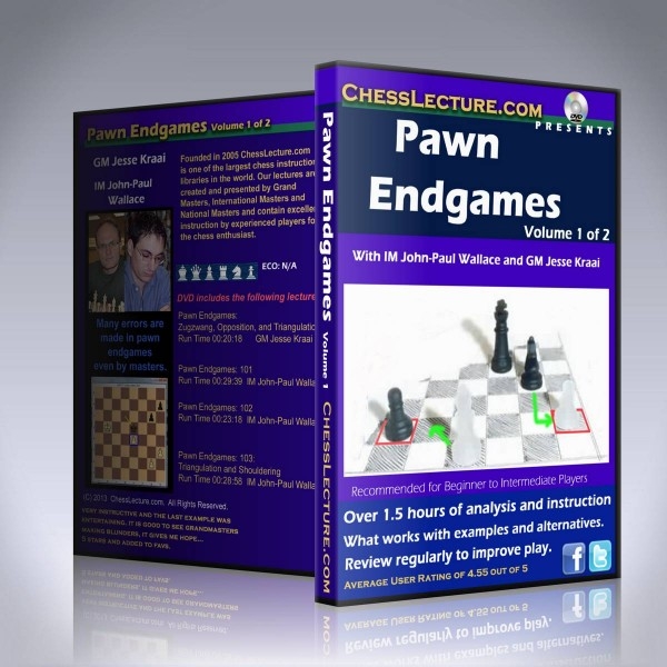Pawn Endgames – IM John-Paul Wallace, GM Jesse Kraai and IM David Vigorito