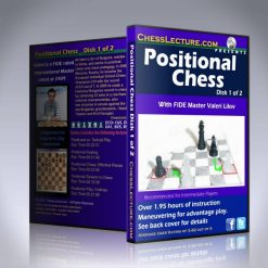 Positional Chess – IM Valeri Lilov