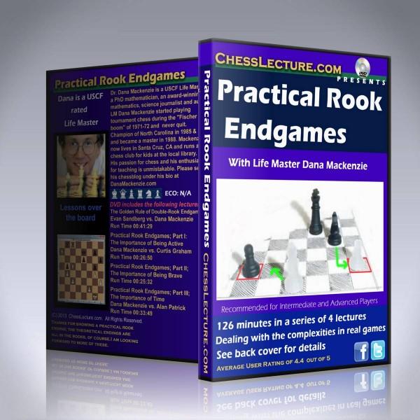 Practical Rook Endgames – LM Dana Mackenzie