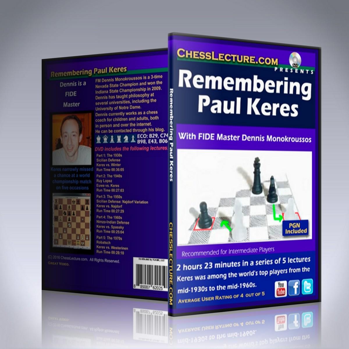 Remembering Paul Keres – FM Dennis Monokroussos