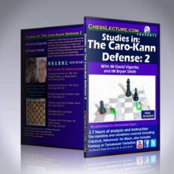 Studies in: The Caro-Kann Defense: 2 – IM David Vigorito and GM Bryan Smith