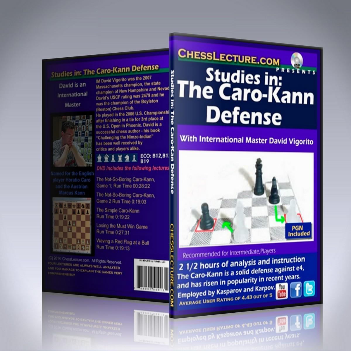 Studies in: The Caro-Kann Defense – IM David Vigorito