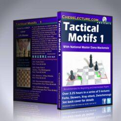 Tactical Motifs 1 – LM Dana Mackenzie