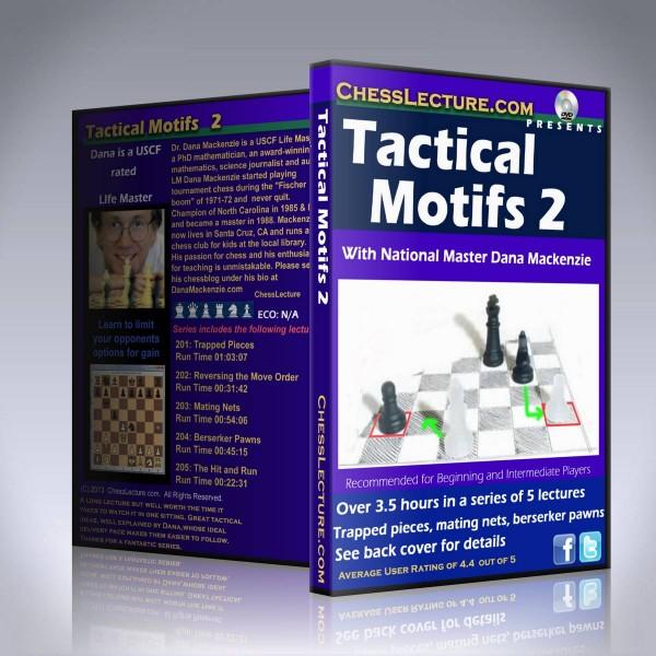 Tactical Motifs 2 – LM Dana Mackenzie