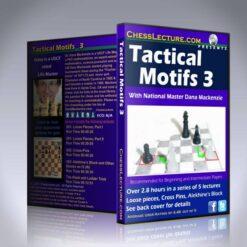 Tactical Motifs 3 – LM Dana Mackenzie